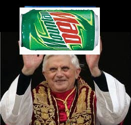 Mountain Dew and the Pope